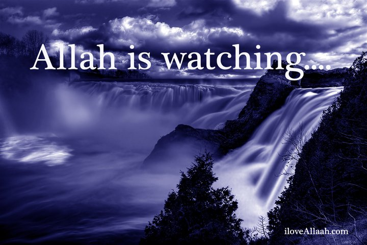 allah is watching